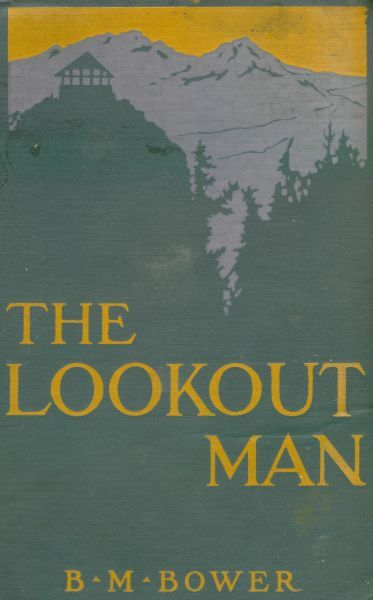 The Lookout Man, B.M.Bower