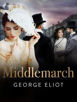 Middlemarch, George Eliot