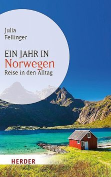 Ein Jahr in Norwegen, Julia Fellinger