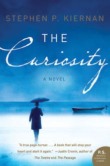 The Curiosity, Stephen P. Kiernan