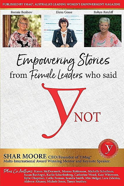 Empowering Stories of Female leaders who said YNot, Shar Moore