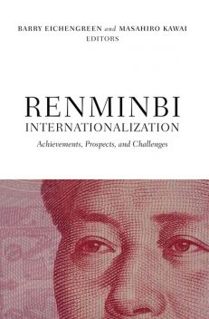 Renminbi Internationalization, Barry Eichengreen, Masahiro Kawai