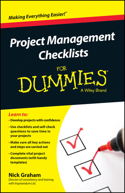 Project Management Checklists For Dummies, Nick Graham