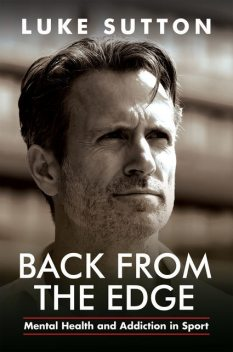 Back from the Edge, Luke Sutton