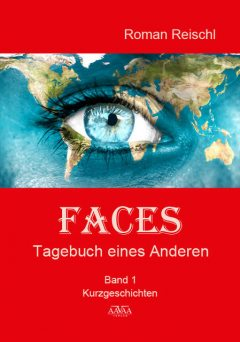 Faces – Band 1, Roman Reischl