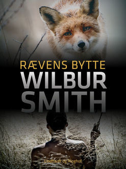Rævens bytte, Wilbur Smith