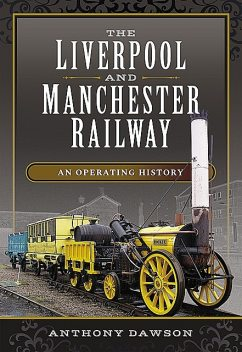 The Liverpool and Manchester Railway, Anthony Dawson