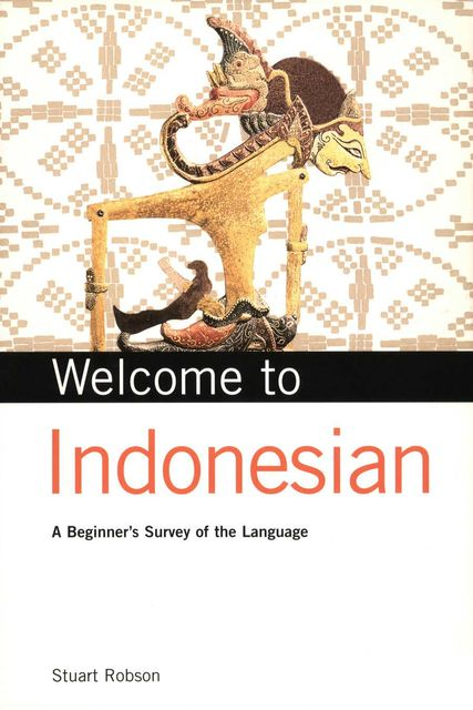 Welcome to Indonesian, Stuart Robson
