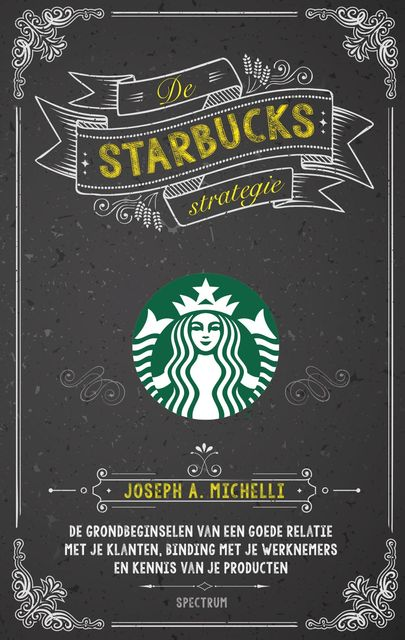 De Starbucks strategie, Joseph Michelli