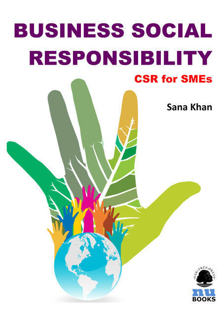 Business Social Responsibility: CSR for SMEs, Sana Khan