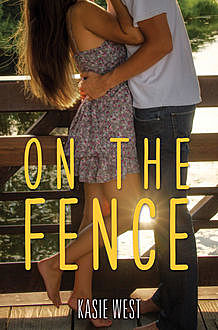 On the Fence, Kasie West