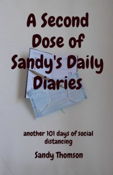 A Second Dose of Sandy's Daily Diaries, Thomson