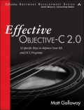 Effective Objective-C 2.0: 52 Specific Ways to Improve Your iOS and OS X Programs (Effective Software Development Series), Matt Galloway