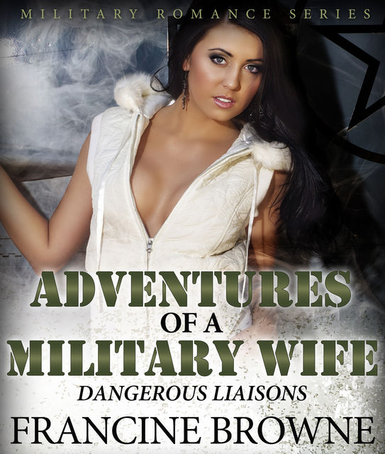 Adventures of a Military Wife, Francine Browne
