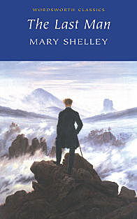 The Last Man, Mary Shelley