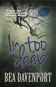 In Too Deep, Bea Davenport