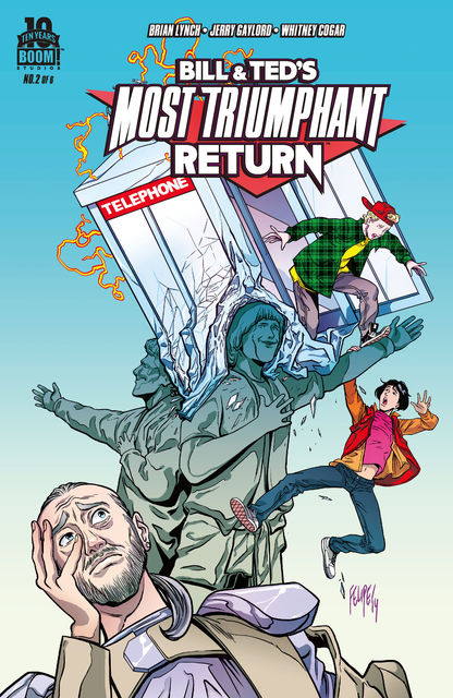 Bill and Ted's Most Triumphant Return #2 (of 6), Chris Sims, Brian Lynch, Chad Bowers