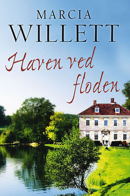 Haven ved floden, Marcia Willett