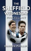 The Sheffield Wednesday Miscellany, Darren Phillips