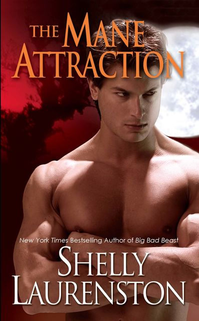 The Mane Attraction, Shelly Laurenston