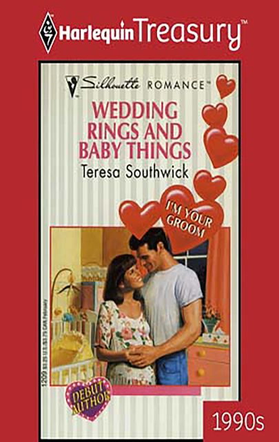 Wedding Rings and Baby Things, Teresa Southwick
