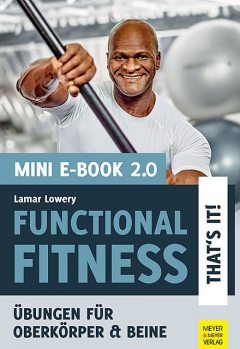 Functional Fitness – That's it! Mini-E-Book 2.0, Lamar Lowery