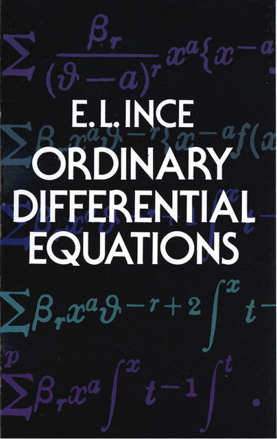 Ordinary Differential Equations, Edward L.Ince
