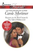 Rumors on the Red Carpet, Carole Mortimer