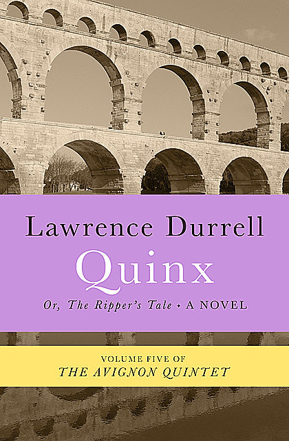 Quinx, Lawrence Durrell