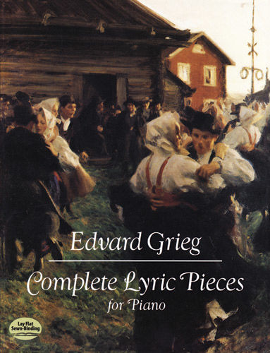 Complete Lyric Pieces for Piano, Edvard Grieg