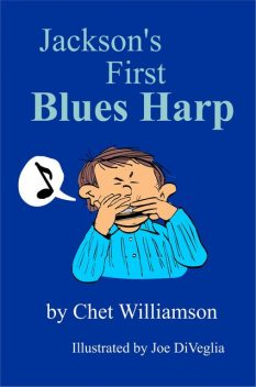 Jackson's First Blues Harp, Chet Williamson