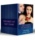 Modern Romance – The Best of the Year, Carol Marinelli, Lucy Monroe, Jennie Lucas, Lynne Graham, Maya Blake, MELANIE MILBURNE, Susan Stephens, Kim Lawrence, Abby Green, Sharon Kendrick
