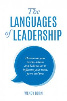 The Languages of Leadership, Wendy Born