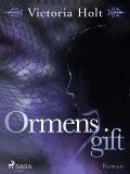 Ormens gift, Victoria Holt