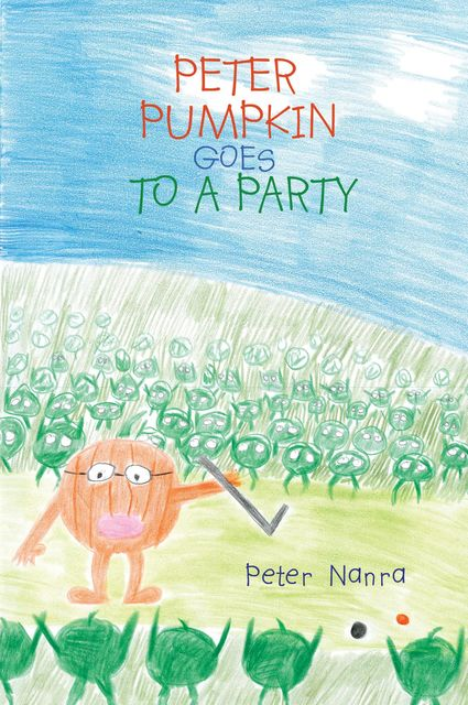 PETER PUMPKIN GOES TO A PARTY, PETER NANRA