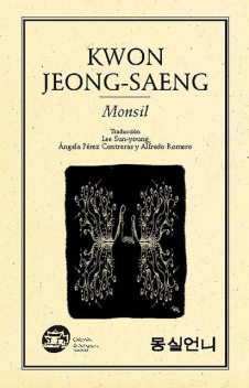 Monsil, Jeong-saeng Kwon