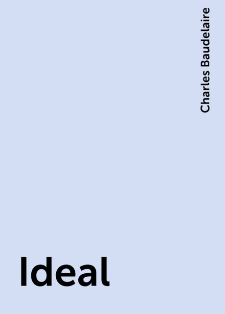 Ideal, Charles Baudelaire