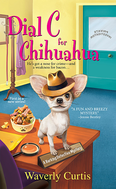 Dial C for Chihuahua, Waverly Curtis