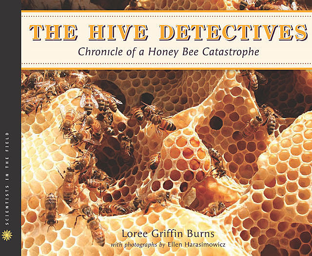 The Hive Detectives, Loree Griffin Burns