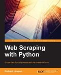 Web Scraping with Python, Richard Lawson
