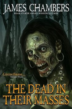 The Dead In Their Masses, James Chambers