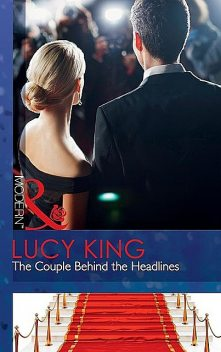 The Couple Behind the Headlines, Lucy King