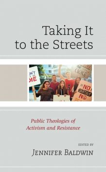 Taking It to the Streets, Olli-Pekka Vainio, Linda Thomas, Donna Bowman, Lisa Stenmark, Jennifer Baldwin, Frank Rogers, Kelly Denton-Borhaug, Michelle Walsh, Robert Bossie, Susan Brooks Thistlethwaite, Thia Cooper, Tony Hoshaw, Willie Hudson
