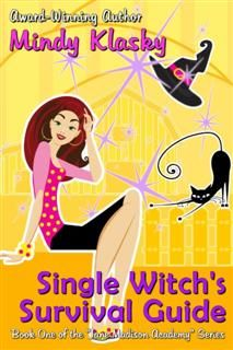 Single Witch's Survival Guide, Mindy Klasky