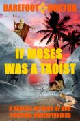 IF MOSES WAS A TAOIST, Stephen Russell