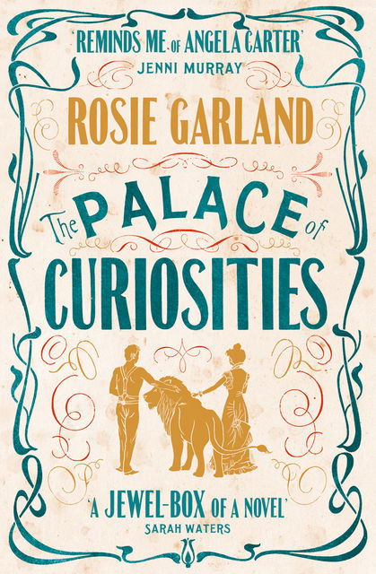 The Palace of Curiosities, Rosie Garland