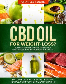 CBD oil for Weight-Loss, Charles Fuchs