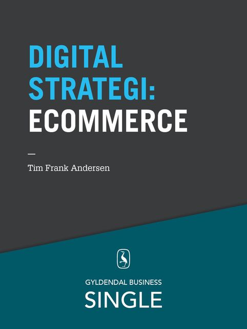 10 digitale strategier – eCommerce, Tim Frank Andersen