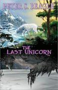 The Last Unicorn, Peter Beagle