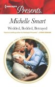 Wedded, Bedded, Betrayed, Michelle Smart